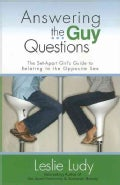 Answering the Guy Questions (Paperback)