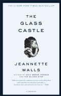 The Glass Castle: A Memoir (Paperback)