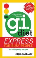 The G.I. Diet: Express for Busy People (Paperback)