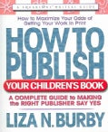 How to Publish Your Children's Book (Paperback)