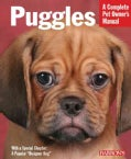 Puggles: Everything About Purchase, Care, Nutrition, Behavior, and Training (Paperback)