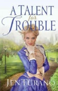 A Talent for Trouble (Paperback)