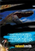 Cryptid Hunters (Paperback)