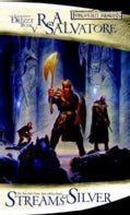 Streams of Silver: The Legend of Drizzt Book 5 (Paperback)
