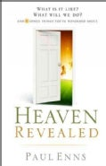 Heaven Revealed: What Is It Like? What Will We Do? And 11 Other Things You've Wondered About (Paperback)