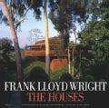 Frank Lloyd Wright: The Houses (Hardcover)