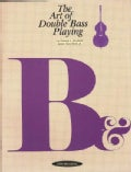 Art of Double Bass Playing (Paperback)