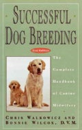 Successful Dog Breeding: The Complete Handbook of Canine Midwifery (Hardcover)