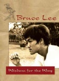 Bruce Lee: Wisdom for the Way (Paperback)