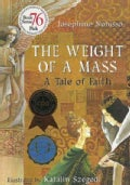 The Weight of a Mass: A Tale of Faith (Hardcover)