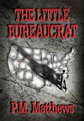 The Little Bureaucrat (Hardcover)