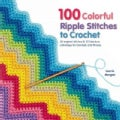 100 Colorful Ripple Stitches to Crochet (Paperback)