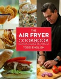 The Air Fryer Cookbook: Deep-Fried Flavor Made Easy, Without All the Fat! (Hardcover)