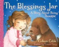 The Blessings Jar: A Story About Being Thankful (Board book)