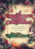 A Robertson Family Christmas (Hardcover)