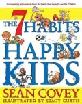 The 7 Habits of Happy Kids (Hardcover)