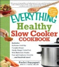 The Everything Healthy Slow Cooker Cookbook (Paperback)