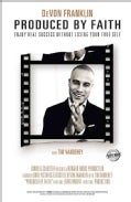 Produced by Faith: Enjoy Real Success Without Losing Your True Self (Paperback)