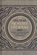 Five-Year Memory Journal: 366 Thought-Provoking Prompts to Create Your Own Life Chronicle (Hardcover)