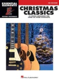 Christmas Classics: Essential Elements Guitar Ensembles Mid-intermediate Level (Paperback)