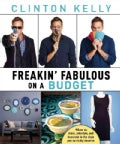 Freakin' Fabulous on a Budget (Hardcover)