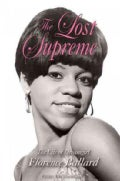 The Lost Supreme: The Life of Dreamgirl Florence Ballard (Paperback)