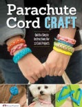 Parachute Cord Craft: Quick & Simple Instructions for 22 Cool Projects (Paperback)