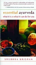 Essential Ayurveda: What It Is & What It Can Do for You (Paperback)