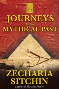 Journeys to the Mythical Past (Hardcover)