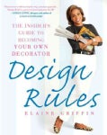 Design Rules: The Insider's Guide to Becoming Your Own Decorator (Paperback)