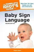The Complete Idiot's Guide to Baby Sign Language (Paperback)