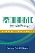 Psychoanalytic Psychotherapy: A Practitioner's Guide (Hardcover)