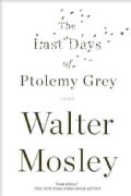 The Last Days of Ptolemy Grey (Paperback)