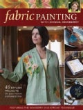 Fabric Painting With Donna Dewberry: 40 Stylish Projects for Your Home and Wardrobe (Paperback)