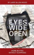 Eyes Wide Open: Home Buying Without Surprises (Paperback)