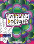 Swirling Designs Coloring Book 3 (Paperback)