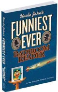 Uncle John's Funniest Ever Bathroom Reader (Paperback)