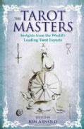 The Tarot Masters: Insights from the World's Leading Tarot Experts (Paperback)