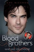 Blood Brothers: The Biography of Teh Vampire Diaries' Ian Somerhalder (Paperback)