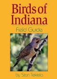 Birds of Indiana: Field Guide (Paperback)