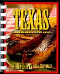 Texas Barbecue 101 (Spiral bound)
