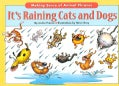 It's Raining Cats And Dogs: Making Sense of Animal Phrases (Paperback)