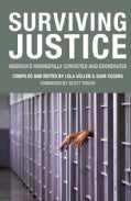 Surviving Justice: America's Wrongfully Convicted and Exonerated (Paperback)