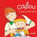 I Can Brush My Teeth (Board book)