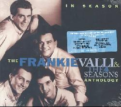 Frankie Valli/The Four Seasons - In Season: The Frankie Valli & The Four Seasons Anthology