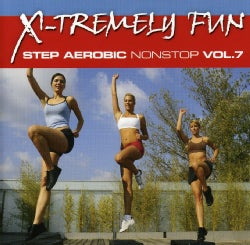 X-Tremely Fun- Step Aerobics Nonstop Vol. 7
