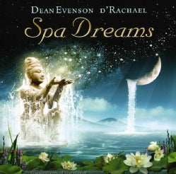 Dean Evenson - Spa Dreams