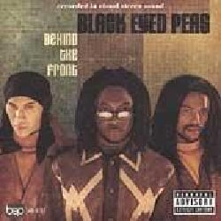 Black Eyed Peas - Behind the Front (Parental Advisory)