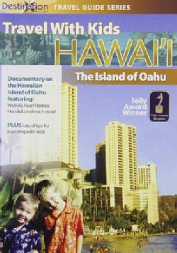 Travel With Kids: Hawaii The Island Of Oahu (DVD)
