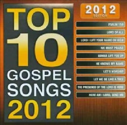 Top 10 Gospel Songs 2012 Edition